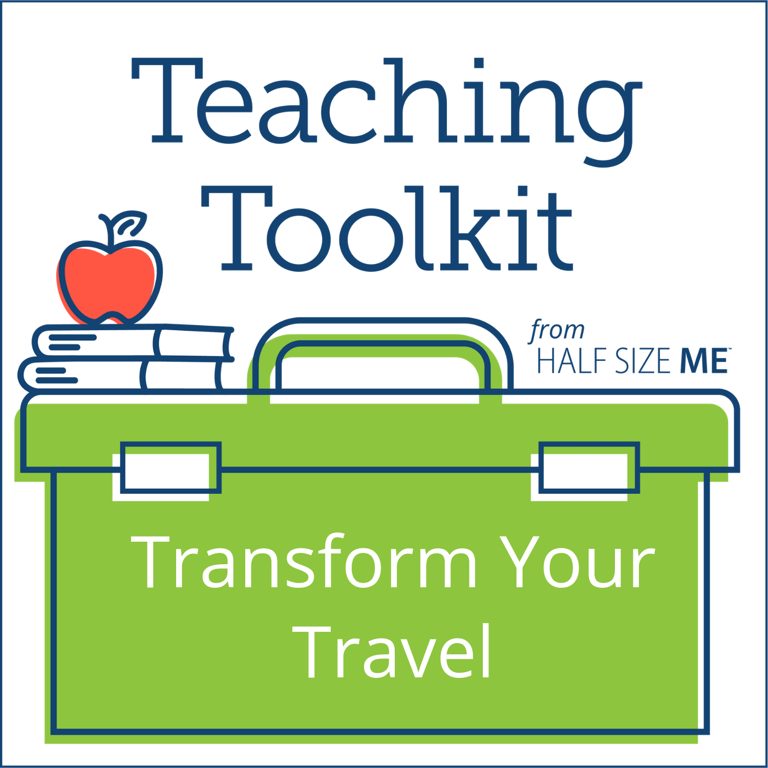 Teaching Toolkit: Transform Your Travel Image